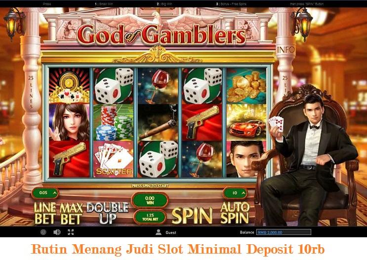 Rutin Menang Judi Slot Minimal Deposit 10rb