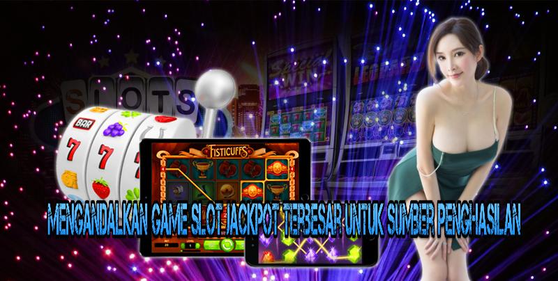 Game Slot Jackpot Terbesar